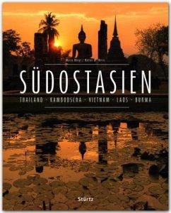 Premium Südostasien. Thailand - Kambodscha - Vietnam - Laos - Burma - Weigt, Mario; Weiss, Walter M.