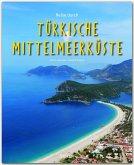 Reise durch... Türkische Mittelmeerküste