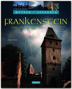 Mythen & Legenden - Frankenstein und die Illumi...