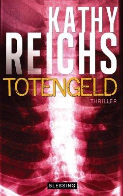 Totengeld / Tempe Brennan Bd.16 (eBook, ePUB) - Reichs, Kathy