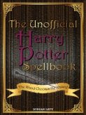 The Unofficial Harry Potter Spellbook (eBook, ePUB)