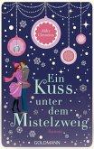 Ein Kuss unter dem Mistelzweig (eBook, ePUB)