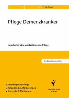Pflege Demenzkranker - Grond, Erich