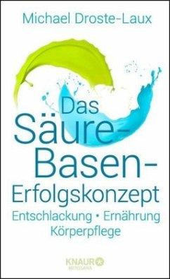 Das Säure-Basen-Erfolgskonzept - Droste-Laux, Michael