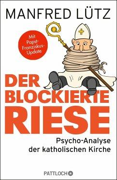 Der blockierte Riese - Lütz, Manfred