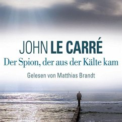 Der Spion, der aus der Kälte kam, 6 Audio-CDs - Le Carré, John
