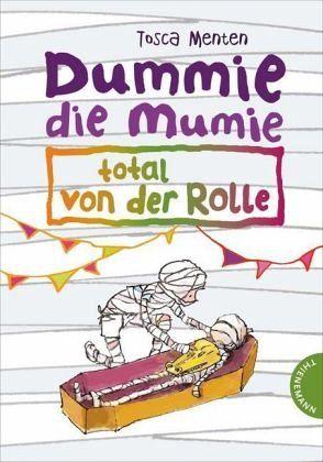 Buch-Reihe Dummie die Mumie von Tosca Menten