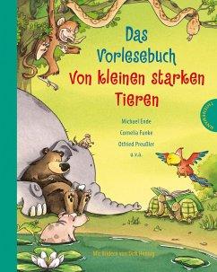 Das Vorlesebuch von kleinen starken Tieren