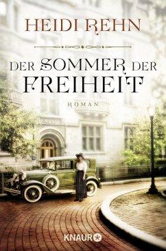 Der Sommer der Freiheit - Rehn, Heidi