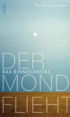 Der Mond flieht - Rinnekangas, Rax