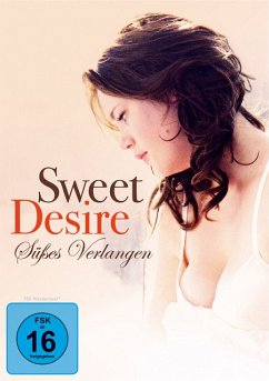 Sweet Desire-Süßes Verlangen