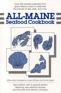 All-Maine Seafood Cookbook (eBook, ePUB) - Rogers, Annie; Shibles, Loana