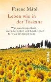 Leben wie in der Toskana (eBook, ePUB)