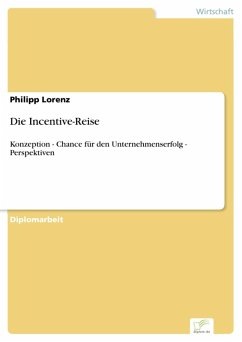 Die Incentive-Reise (eBook, PDF) - Lorenz, Philipp