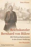 Reichskanzler Bernhard von Bülow (eBook, ePUB)