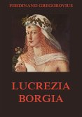 Lucrezia Borgia (eBook, ePUB)