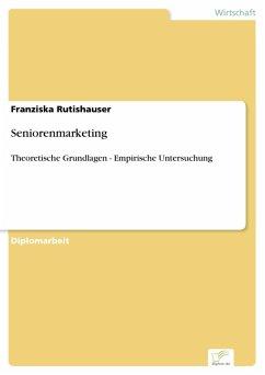 Seniorenmarketing (eBook, PDF) - Rutishauser, Franziska