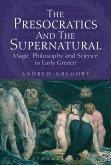 Presocratics and the Supernatural (eBook, ePUB)