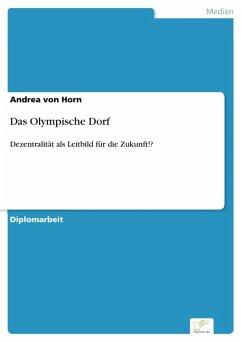 Das Olympische Dorf (eBook, PDF) - von Horn, Andrea