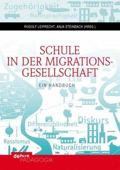 Schule in der Migrationsgesellschaft. 2 Bände