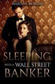 Sleeping With A Wall Street Banker (eBook, ePUB)