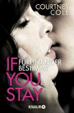If you stay - Füreinander bestimmt / Beautifully Broken Bd.1