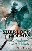 The Army of Dr. Moreau / Sherlock Holmes Bd.2 (deutsche Ausgabe)