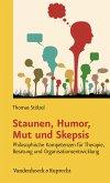 Staunen, Humor, Mut und Skepsis (eBook, PDF)