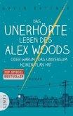Das unerhörte Leben des Alex Woods oder warum das Universum keinen Plan hat