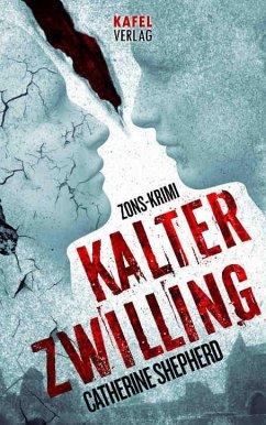 Kalter Zwilling / Zons-Thriller Bd.3 - Shepherd, Catherine
