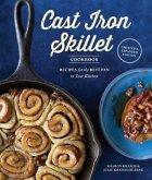 The Cast Iron Skillet Cookbook, 2nd Edition (eBook, ePUB)