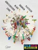 Plastische Übungen in der künstlerischen Lehre