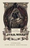 William Shakespeares Star Wars 01 - Fürwahr, Eine neue Hoffnung