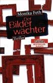 Der Bilderwächter / Erdbeerpflücker-Thriller Bd.6 (eBook, ePUB)