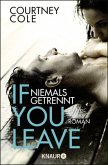 If you leave - Niemals getrennt / Beautifully Broken Bd.2
