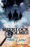 The breath of God / Sherlock Holmes Bd.1 (deutsche Ausgabe)