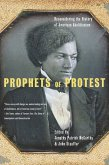 Prophets Of Protest (eBook, ePUB)