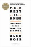 The Rest Is Noise (eBook, ePUB)