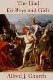 The Iliad for Boys and Girls (eBook, ePUB)