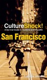 CultureShock! San Francisco (eBook, ePUB)