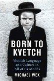 Born To Kvetch (eBook, ePUB)