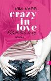 Gefährlich sexy / Crazy in Love Bd.2 (eBook, ePUB)