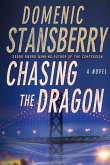 Chasing the Dragon (eBook, ePUB)
