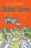 Three Cheers, Secret Seven (eBook, ePUB)