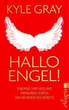 Hallo Engel! (eBook, ePUB) - Gray, Kyle