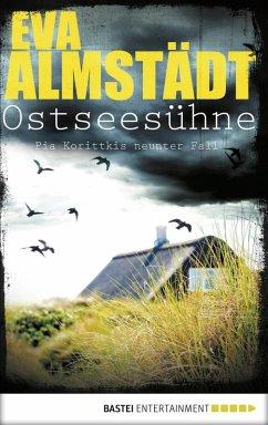 Ostseesühne / Pia Korittki Bd.9 (eBook, ePUB) - Almstädt, Eva