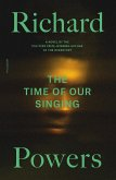 The Time of Our Singing (eBook, ePUB)