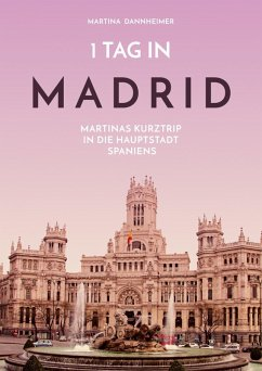 1 Tag in Madrid (eBook, ePUB)
