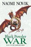 Black Powder War (The Temeraire Series, Book 3) (eBook, ePUB)