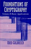 Foundations of Cryptography: Volume 2, Basic Applications (eBook, PDF)